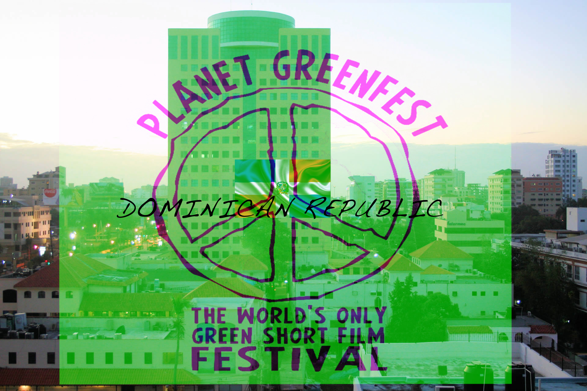 PLANET GREENFEST - DOMINICAN REPUBLIC